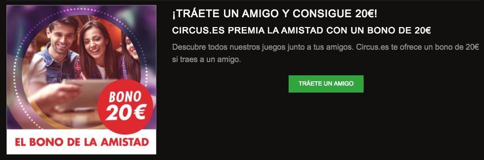 promo tráete a un amigo circus.es
